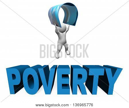 Credit Card Poverty Meaning Debt Homelessness And Bankcard 3d Rendering poster
