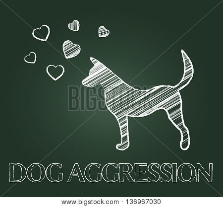 Dog Aggression Means Hostile Pups And Angry Canine