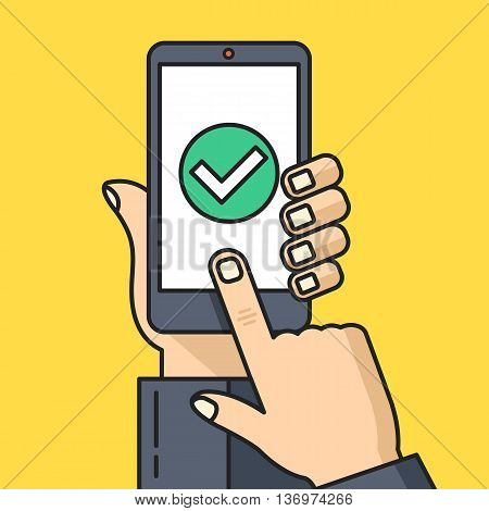 Hand holding smartphone with check mark icon on screen. Green checkmark. Finger touches display. Modern thin line flat design graphics elements for banners, websites, mobile apps. Vector illustration