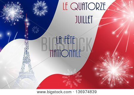 Vector illustration, card, banner or poster for the French National, Bastille Day. The inscription in French, English translation July Fourteenth, National.