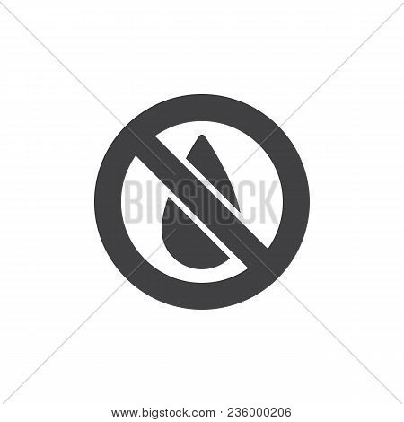 No Water Vector Icon. Filled Flat Sign For Mobile Concept And Web Design. Water Drop Forbidden Simpl