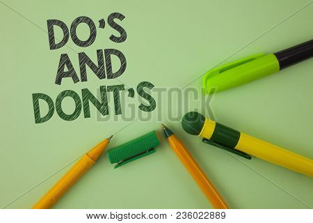 Handwriting Text Writing Do's And Don'ts. Concept Meaning What Can Be Done And What Cannot Be Knowin