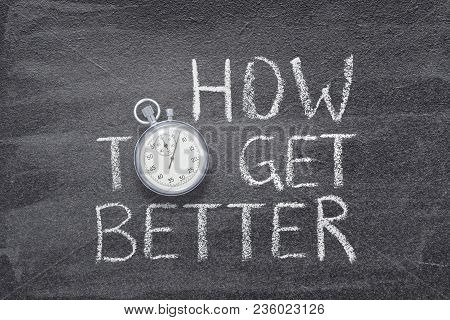 How To Get Better Phrase Handwritten On Chalkboard With Vintage Precise Stopwatch Used Instead Of O