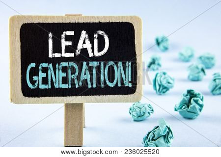 Writing Note Showing  Lead Generation Motivational Call. Business Photo Showcasing Sales Pipeline Di