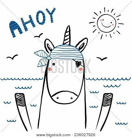 Hand Drawn Portrait Of A Cute Funny Sailor Unicorn In Striped Bandana, With Text Ahoy. Isolated Obje