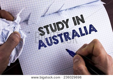 Word Writing Text Study In Australia. Business Concept For Graduate From Oversea Universities Great