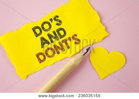 Writing Note Showing  Do's And Don'ts. Business Photo Showcasing What Can Be Done And What Cannot Be