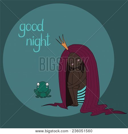 Hand Drawn Vector Illustration Of A Sleeping Dark Skinned Princess With Long Hair And Frog, With Tex