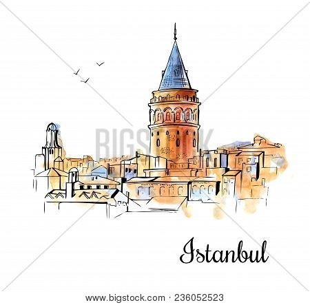 Vector Sketchy Illustration With A Silhouette Of The Galata Tower In Istanbul. Hand Drawn Famous Tur