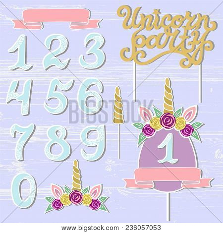 Vector Set With Unicorn Party Text, Unicorn Tiara, Horn, Number. Unicorn Party Lettering As Patch, S