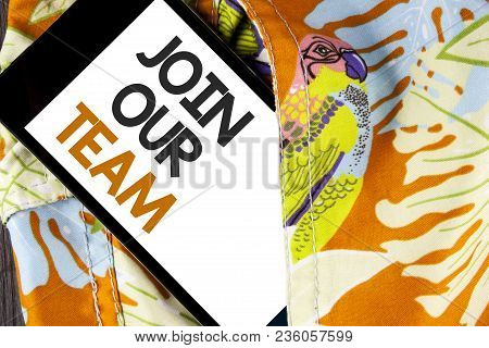 Conceptual Hand Writing Showing Join Our Team. Business Photo Text Get Over Unemployment Joining Bet