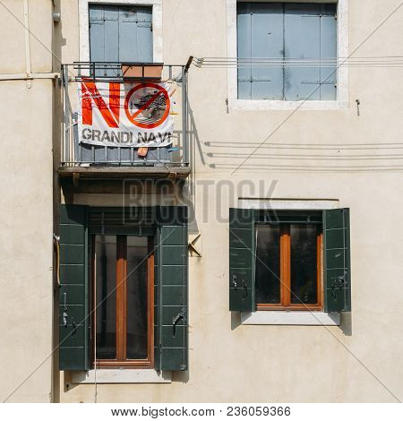 Venice, Italy - March 26th, 2018: Banner Protesting The Damage Caused By Large Cruise Ships In Venic