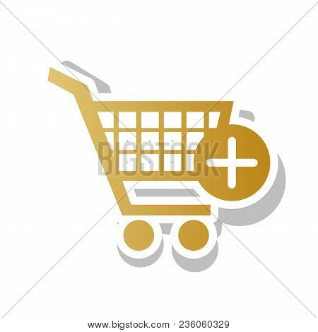 Shopping Cart With Add Mark Sign. Vector. Golden Gradient Icon With White Contour And Rotated Gray S