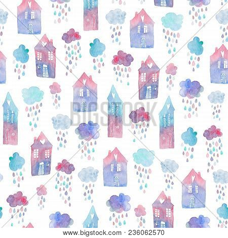 Seamless Pattern With Hand Painted Houses And Clouds With Falling Raindrops. Colorful Watercolor Ill