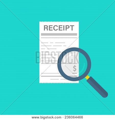 Receipt And Magnifying Glass. White Bill And Magnifier. Design Concept. Vector Illustration