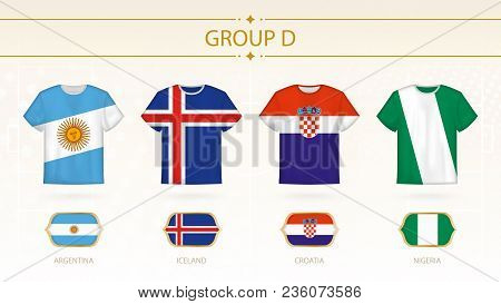 Football T-shirt With Flags, Teams Of Group D: Argentina, Iceland, Croatia, Nigeria.