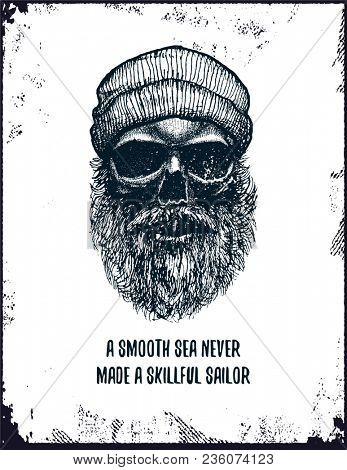 A smooth sea never made a skilled sailor motivational inspirational vintage poster with quote. Jpeg version.