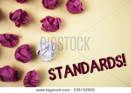 Writing Note Showing  Standards Motivational Call. Business Photo Showcasing Quality Controls Regula