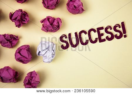 Writing Note Showing  Success Motivational Call. Business Photo Showcasing Achievement Accomplishmen
