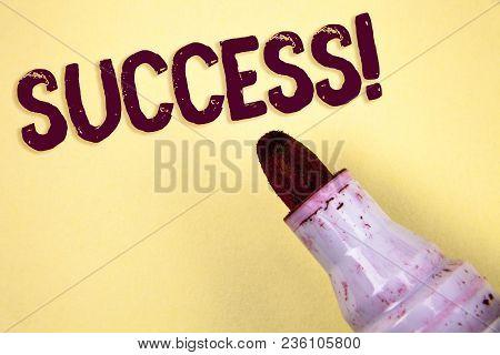 Text Sign Showing Success Motivational Call. Conceptual Photo Achievement Accomplishment Of Some Pur