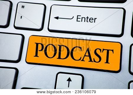 Handwriting Text Podcast. Concept Meaning Online Media Transmission Multimedia Entertainment Digital