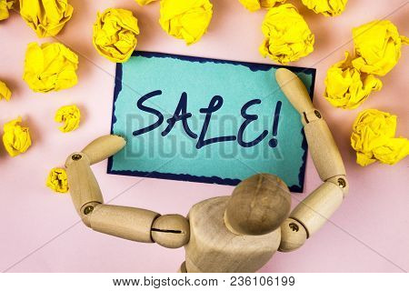 Handwriting Text Writing Sale Motivational Call. Concept Meaning Selling Goods At Reduced Prices Mak