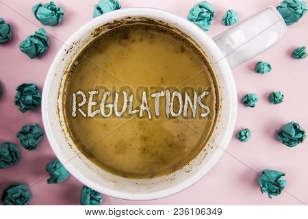 Handwriting Text Regulations. Concept Meaning Rules Laws Corporate Standards Policies Security State