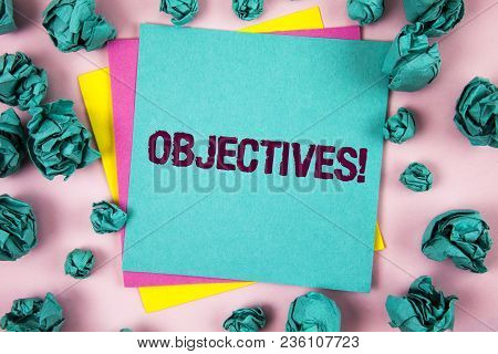 Handwriting Text Objectives Motivational Call. Concept Meaning Goals Planned To Be Achieved Desired