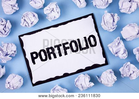 Word Writing Text Portfolio. Business Concept For Examples Of Work Used To Apply For A Job Combinati