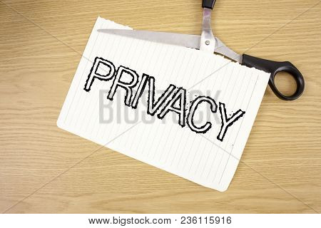 Conceptual Hand Writing Showing Privacy. Business Photo Text Right To Keep Personal Matters And Info