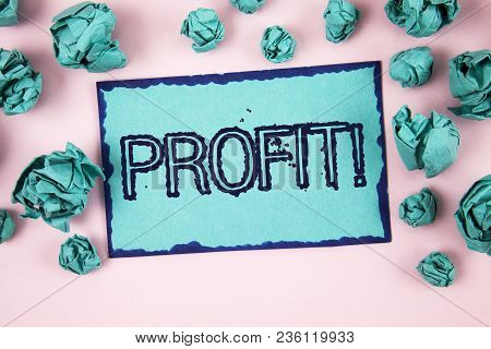 Writing Note Showing  Profit Motivational Call. Business Photo Showcasing Earned Money Payment Salar
