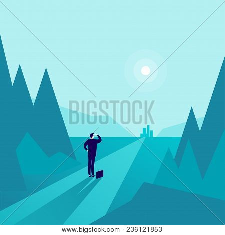 Vector Business Concept Illustration With Businessman Standing At Forest Edge And Watching On Horizo