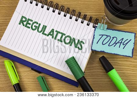 Writing Note Showing  Regulations. Business Photo Showcasing Rules Laws Corporate Standards Policies