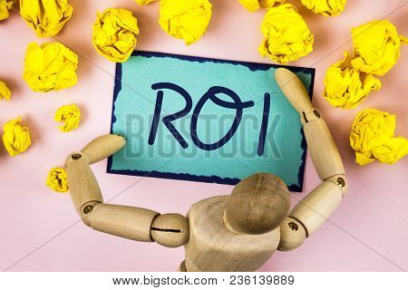 Handwriting Text Writing Roi. Concept Meaning Return On Profit Performance Measure Evaluation Of A B