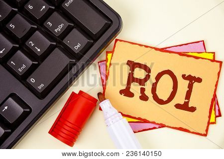 Word Writing Text Roi. Business Concept For Return On Profit Performance Measure Evaluation Of A Bus