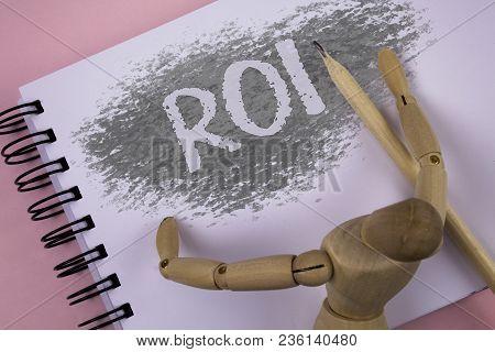 Conceptual Hand Writing Showing Roi. Business Photo Showcasing Return On Profit Performance Measure