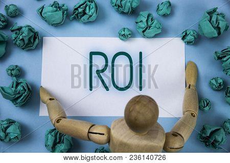 Conceptual Hand Writing Showing Roi. Business Photo Text Return On Profit Performance Measure Evalua