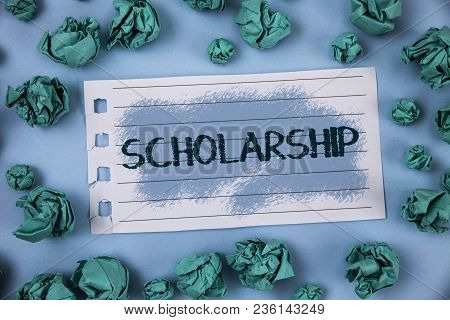 Text Sign Showing Scholarship. Conceptual Photo Grant Or Payment Made To Support Education Academic