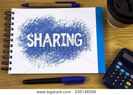 Word Writing Text Sharing. Business Concept For To Share Give A Portion Of Something To Another Poss
