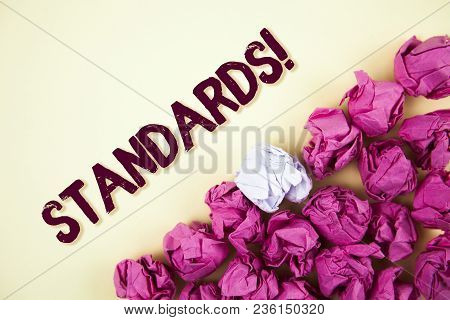 Text Sign Showing Standards Motivational Call. Conceptual Photo Quality Controls Regulations Guideli