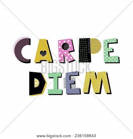 Carpe Diem Hand Drawn Decorative Lettering. Creative Design Element On White Background.