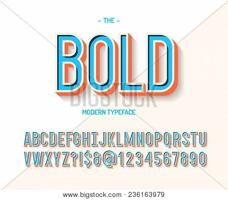 Bold Font Colorful 3d Style. Modern Typeface Trend Typography. Cool Alphabet For Party Poster, T Shi