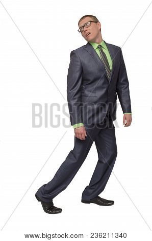 Tired And Overworked Businessman Walks Away And Looking Back With Sick Face Isolated On White Backgr