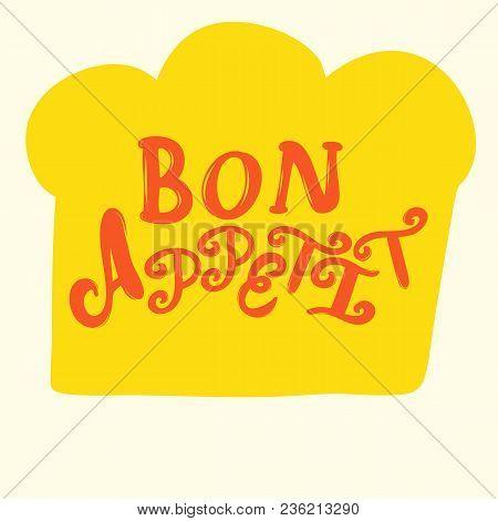 Bon Apptit Lettering On Cooker Hat Poster Illustration For Social Media