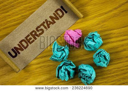 Handwriting Text Writing Understand Motivational Call. Concept Meaning Know Perceive The Meaning Of