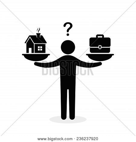 Home And Business Scales Icon. Weight Between Work, Money And Family. Career And Family On The Scale