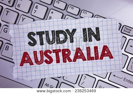 Text Sign Showing Study In Australia. Conceptual Photo Graduate From Oversea Universities Great Oppo