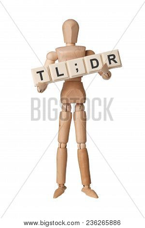 Wooden Figurine With The Letters Tl;dr Isolated On White Background