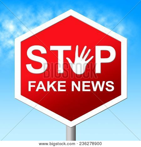 Stop The Fake News Road Sign 3D Illustration