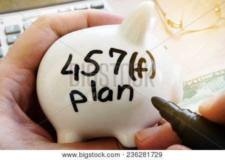 Piggy Bank With Sign 457f Plan. Pension Plan.